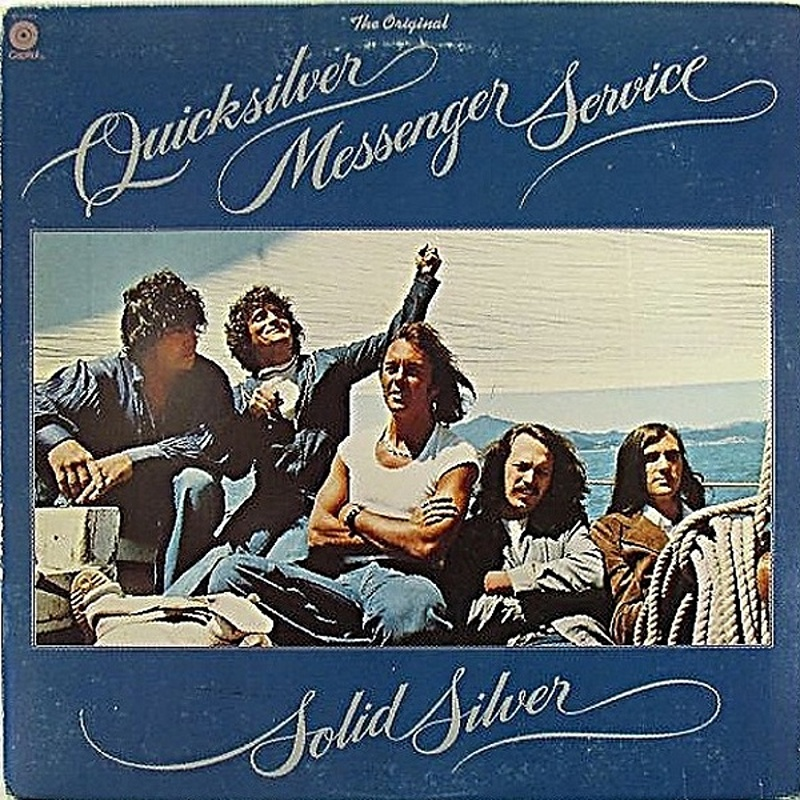 Quicksilver Messenger Service / SOLID SILVER (Capitol) 1975