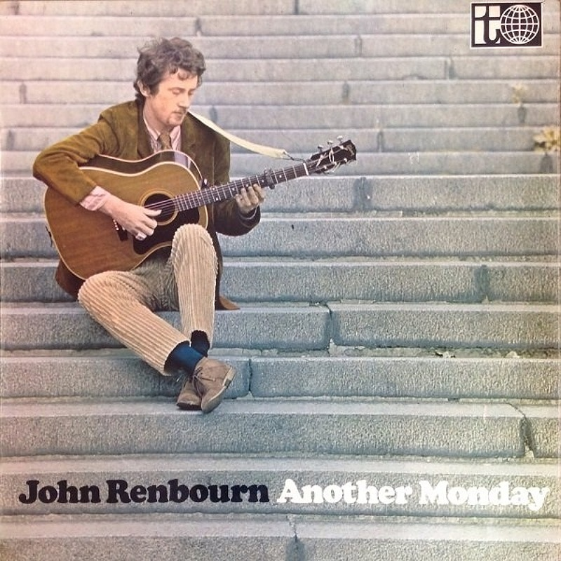 John Renbourn / ANOTHER MONDAY (Transatlantic) 1966