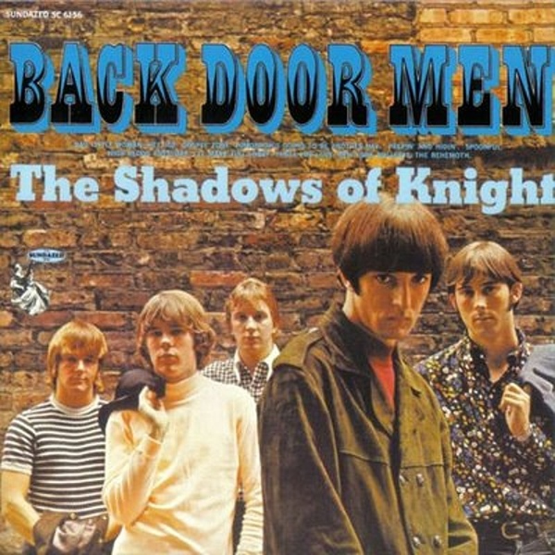 The Shadows Of Knight / BACKDOOR MEN 1966