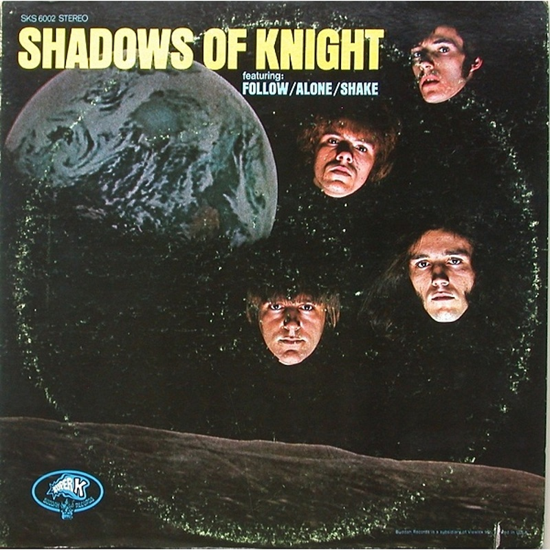 The Shadows Of Knight / SHADOWS OF KNIGHT (Super) 1969