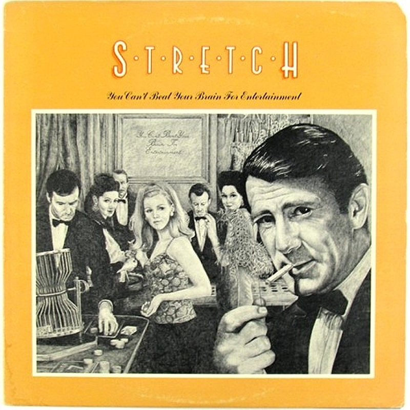 Stretch / CAN'T BEAT YOUR BRAIN FOR ENTERTAINMENT (Anchor) 19764
