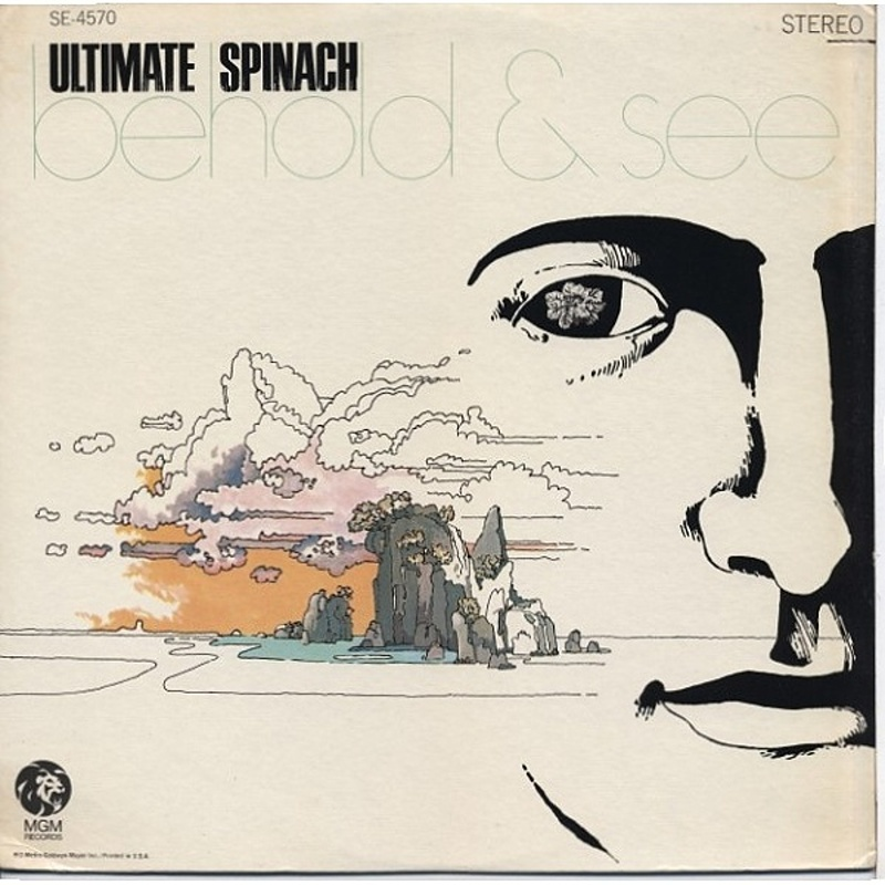 Ultimate Spinach / BEHOLD AND SEE (MGM) 1968