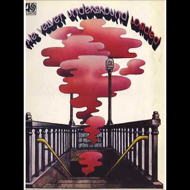 The Velvet Underground / LOADED (Atlantic) 1970
