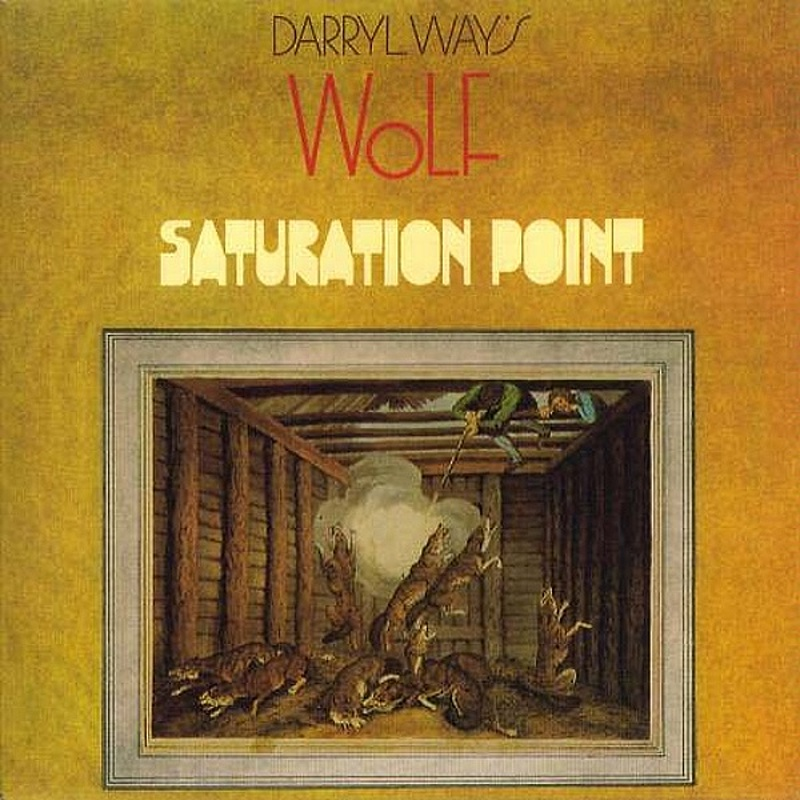 Darryl Way's Wolf / SATURATION POINT (Deram) 1973