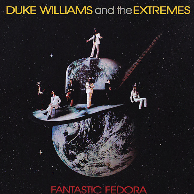 Duke Williams And The Extremes / FANTASTIC FEDORA (Capricorn) 1974