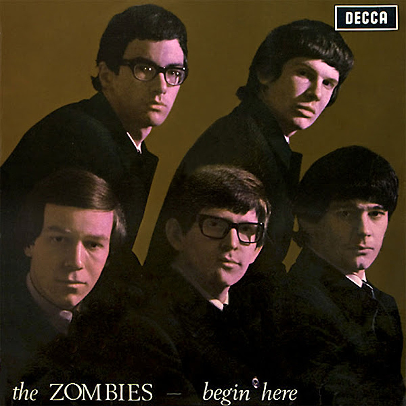 The Zombies / BEGIN HERE (Decca) 1965