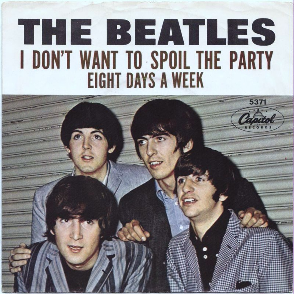 The Beatles - Eight Days A Week / I Don't Want To Spoil The Party (USA/Capitol) 1965
