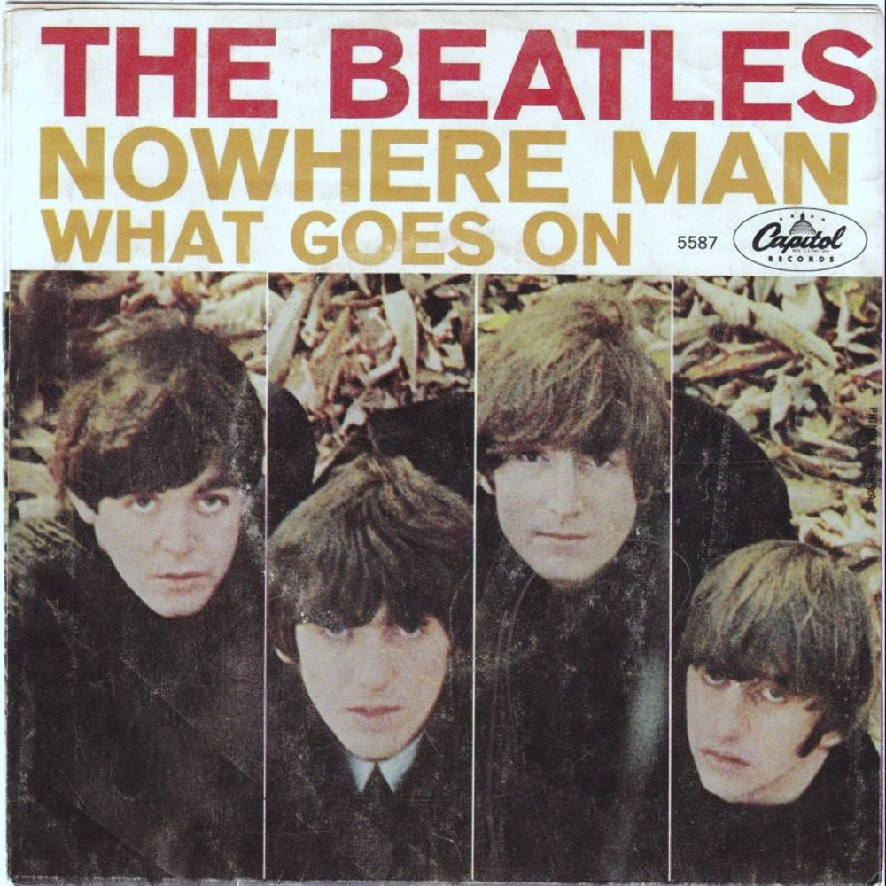 The Beatles - Nowhere Man / What Goes On (USA/Capitol) 1966