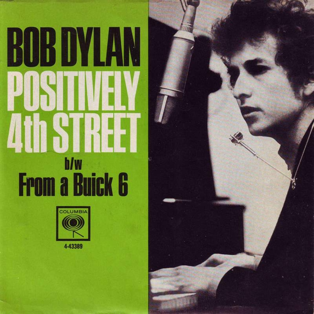 Bob Dylan - Positively 4th Street / From A Buick 6 1965 (Columbia)