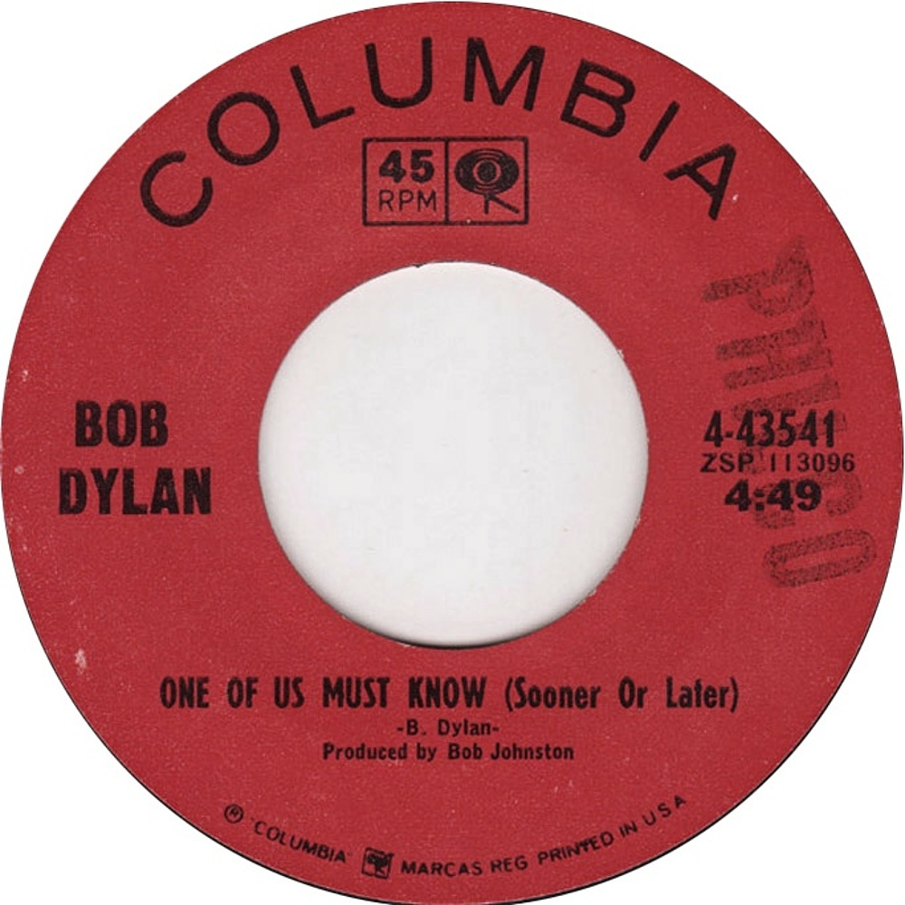 Bob Dylan - One Of Us Must Know (Sooner Or Later) / Queen Jane / 1966 (Columbia)