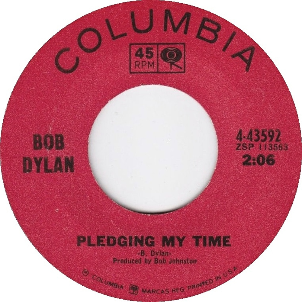 Bob Dylan - Rainy Day Women #12 & 35 / Pledging My Time / 1966 (Columbia)