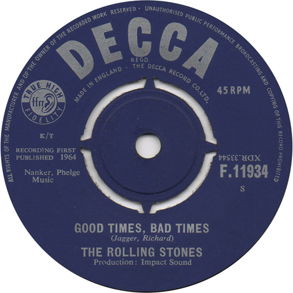 The Rolling Stones - It's All Over Now / Good Times, Bad Times (1964) Decca