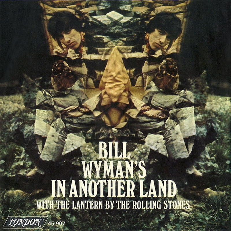 Bill Wyman - In Another Land / The Rolling Stones - The Lantern (USA/London) 1967